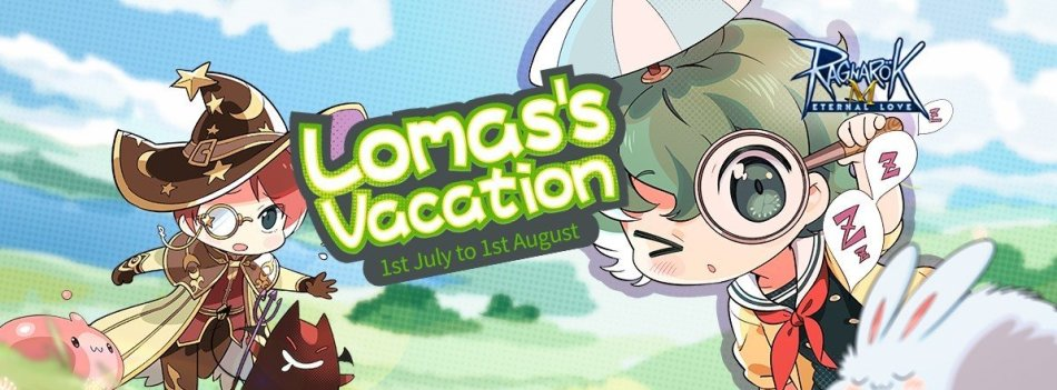 Lomas Vacation July events Ragnarok Mobile eternal love